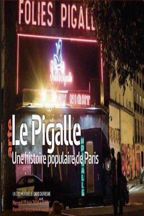 Le Pigalle - Une histoire populaire de Paris (2019)