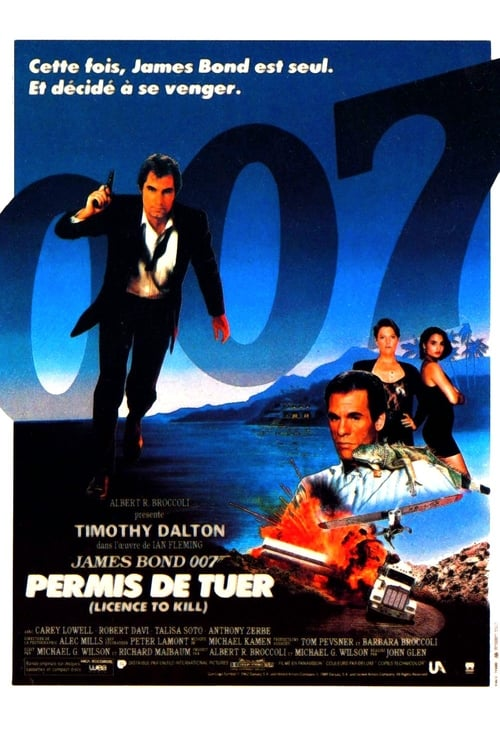 Regarder Permis de tuer (1989) Streaming HD FR