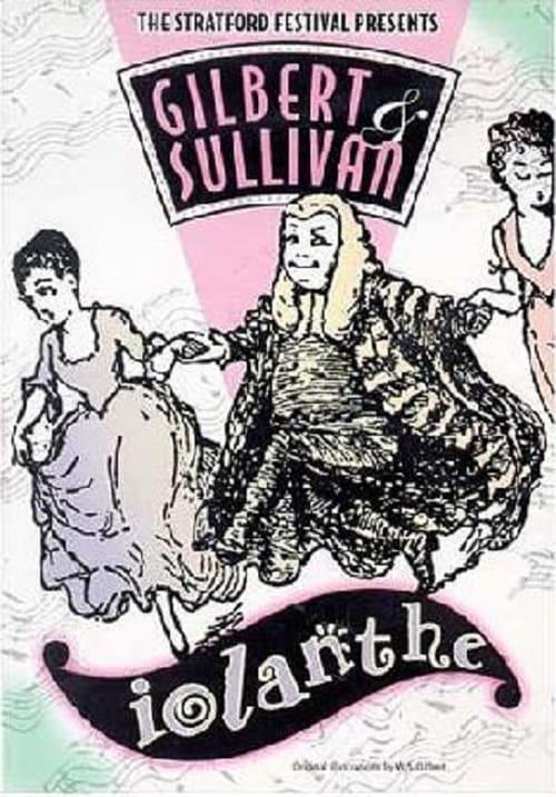 Iolanthe: Gilbert & Sullivan: Stratford Festival (1984)