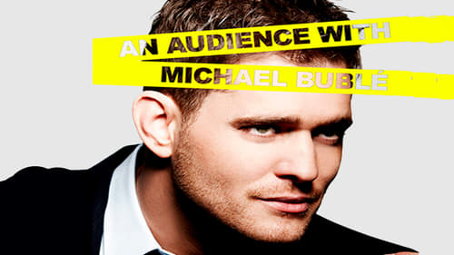 An Audience With 1994 Streaming Online: An Audience With... – Episode Michael Bublé