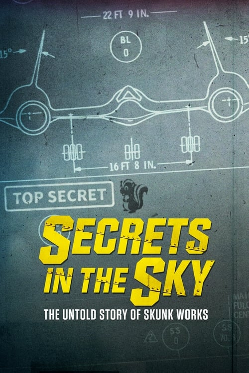Imagens Secrets in the Sky: The Untold Story of Skunk Works