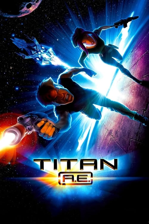 [VF] Titan A.E. (2000) streaming openload