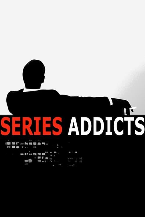 Filme Séries Addicts Em Português