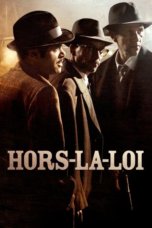 Regarde Le Film Hors-la-loi De Bonne Qualité