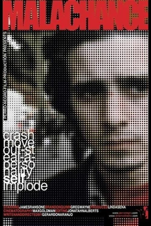 Malachance (2004)