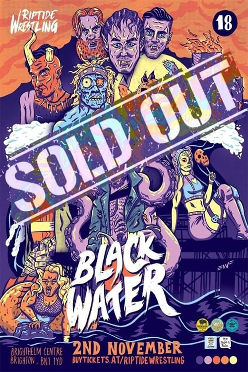 RIPTIDE: Black Water 2018