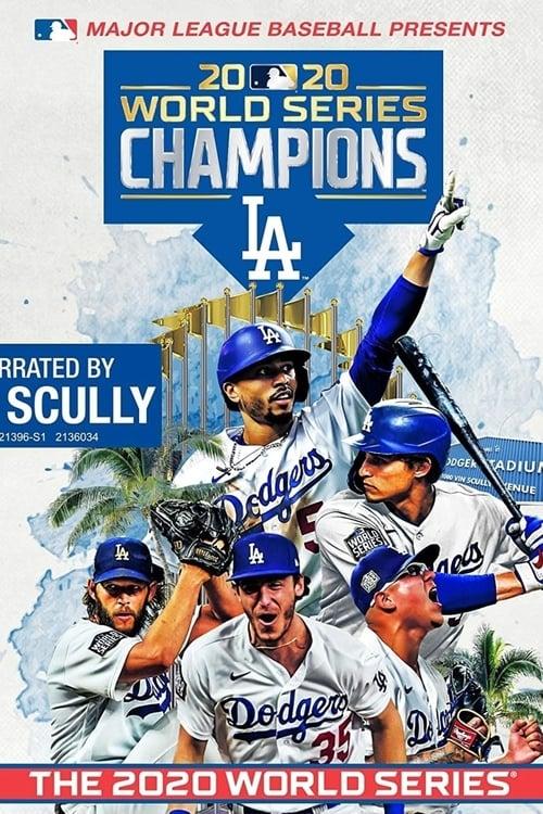 2020 World Series Champions: Los Angeles Dodgers