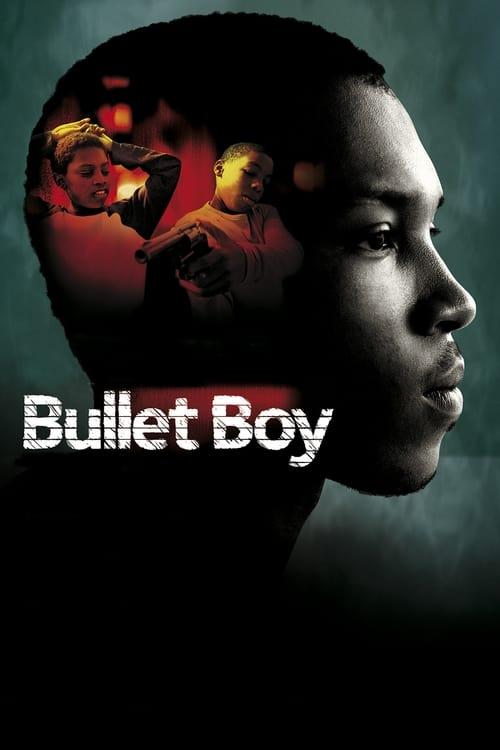 Bullet Boy (2004)