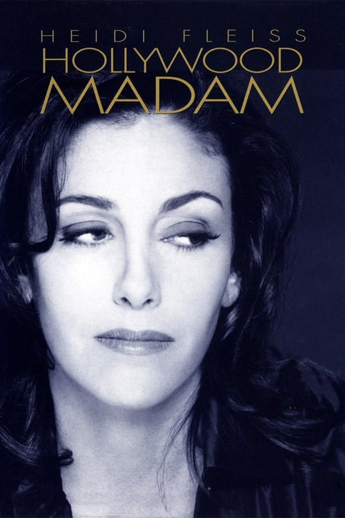 Heidi Fleiss: Hollywood Madam (1995)