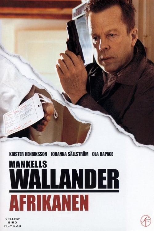 Wallander 05 - Afrikanen (2005)