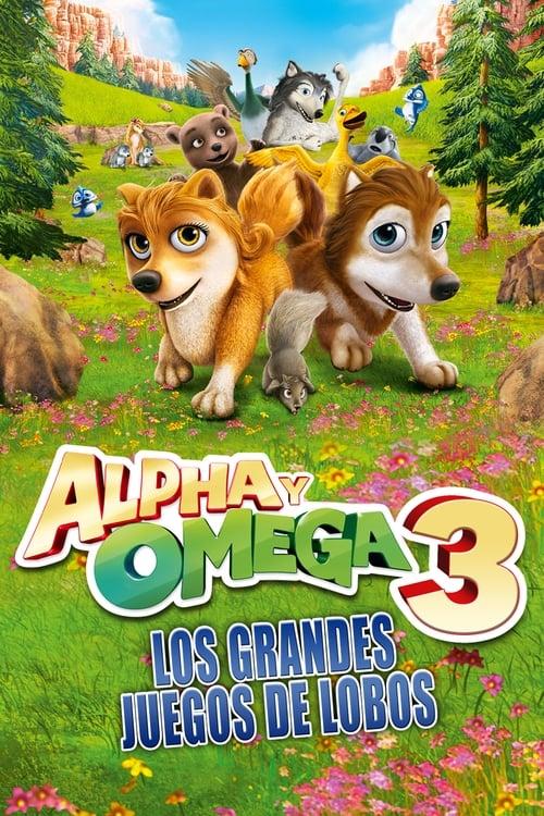 Película Alpha y Omega 3: Los grandes juegos de los lobos Gratis En Línea