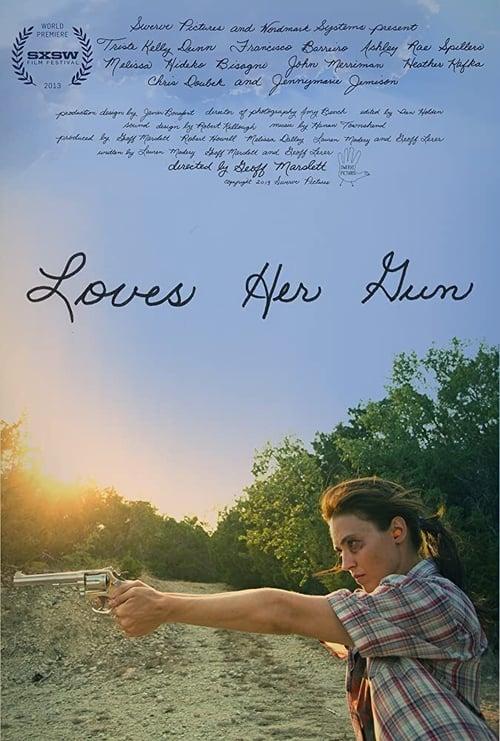Loves Her Gun ( Loves Her Gun )