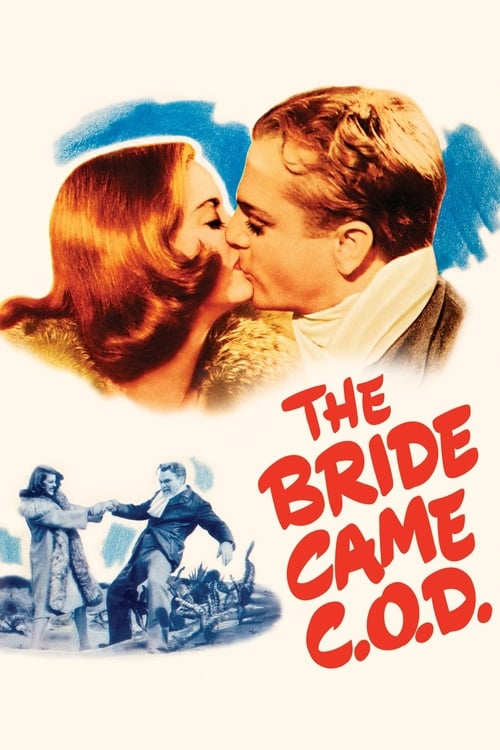 The Bride Came C.O.D. (1941) Poster