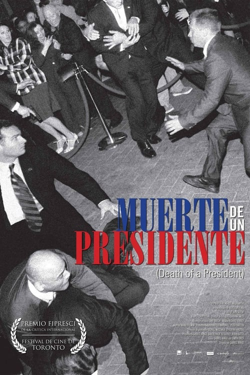 Mira La Película Muerte de un presidente Con Subtítulos En Español