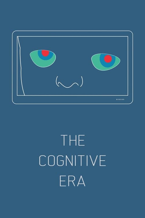 The Cognitive Era There