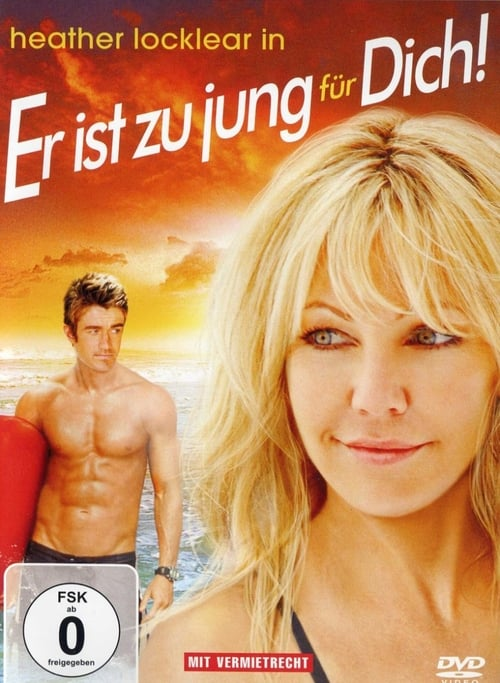 Er ist zu jung für dich! 2008 Ganzer Film kinox Online