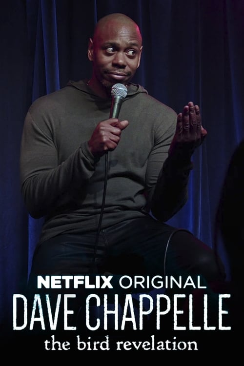 Dave Chappelle: The Bird Revelation