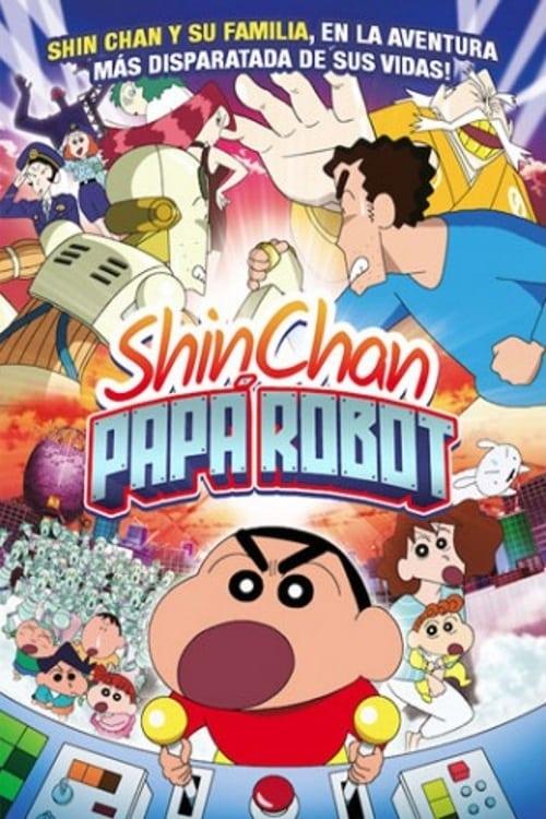 Película Shin Chan: Papá robot En Buena Calidad Hd 1080p