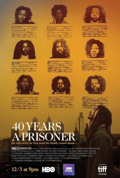 40 Years A Prisoner