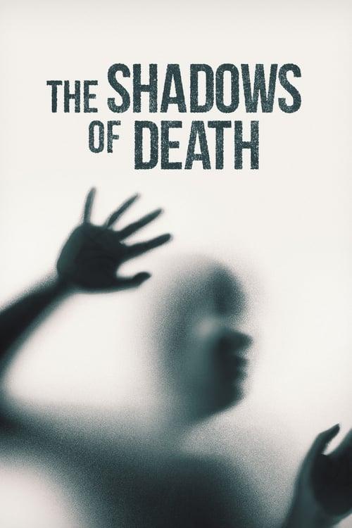 The Shadows of Death (2019)