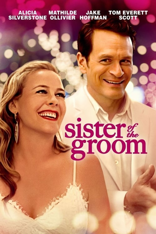 Watch Sister of the Groom Movie Online Free megashare