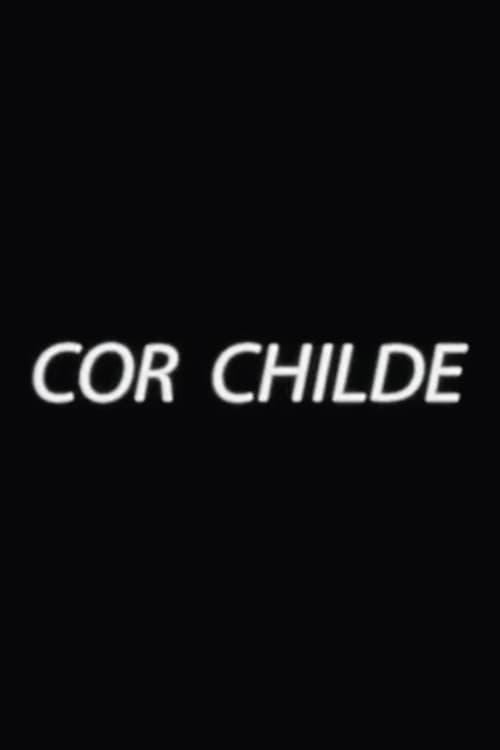Mira Cor Childe En Buena Calidad Hd 1080p