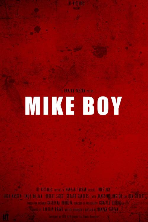 Watch Mike Boy 2017 Online HDQ