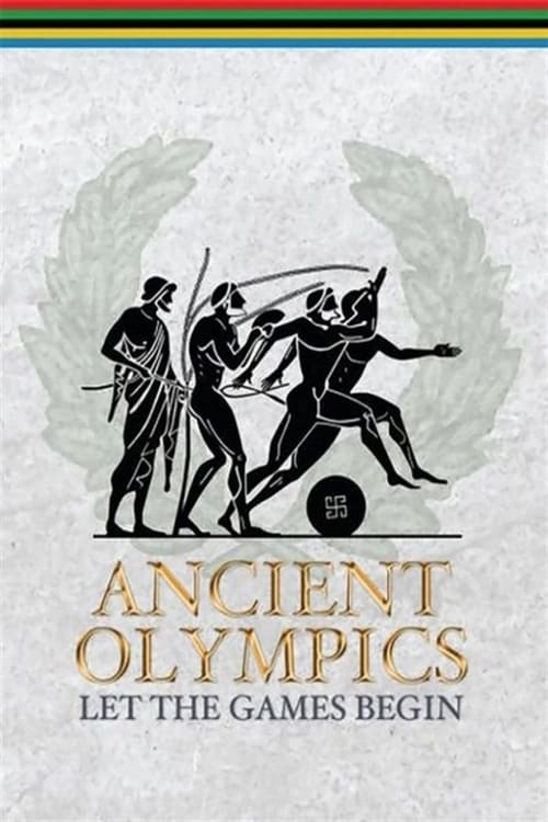 Ver pelicula Ancient Olympics: Let the Games Begin Online