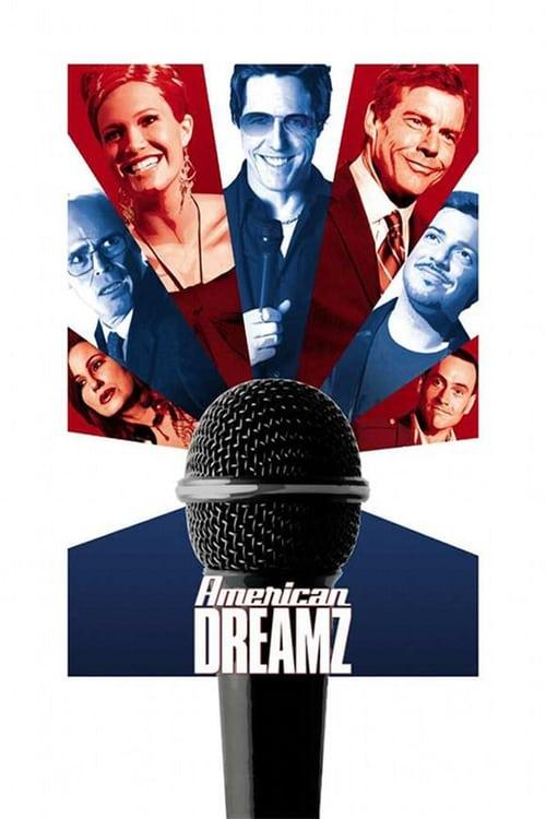 American Dreamz film en streaming