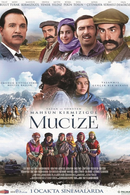 The Miracle ( Mucize )
