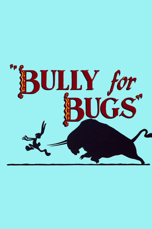 Bully for Bugs (1953) Poster