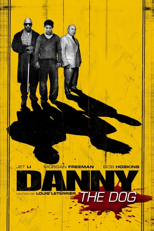 Voir Danny the Dog (2005) streaming