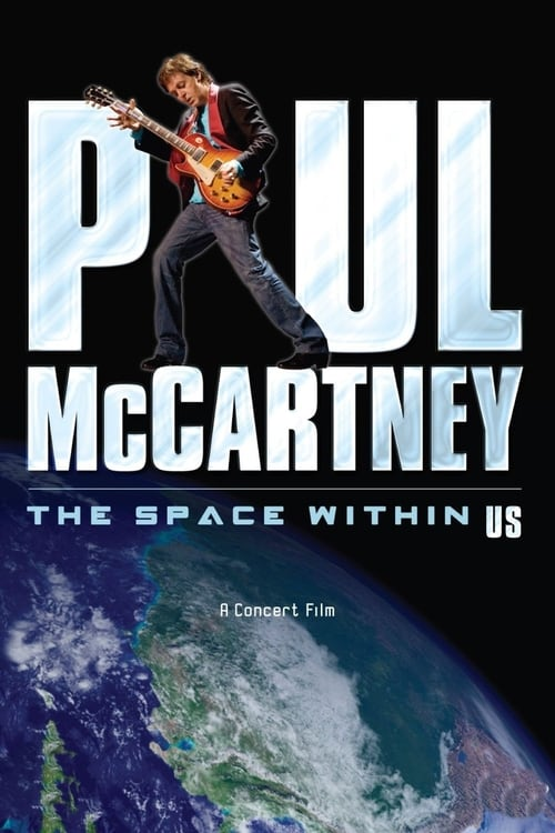 Mire Paul McCartney: The Space Within Us En Buena Calidad