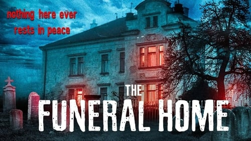 The Funeral Home - Dare you visit? - Azwaad Movie Database