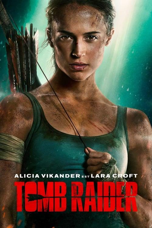 Tomb Raider« écran parfait en STreaming VF » STream 2018