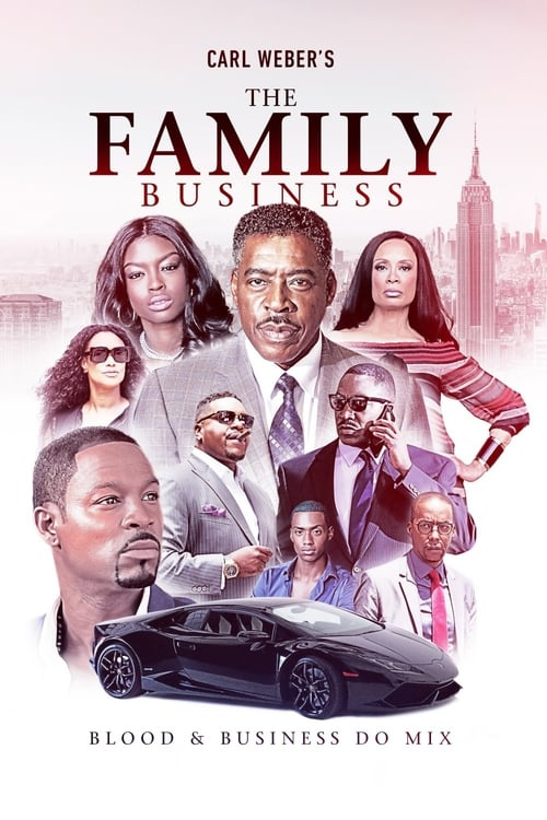 Carl Weber's The Family Business (2018)