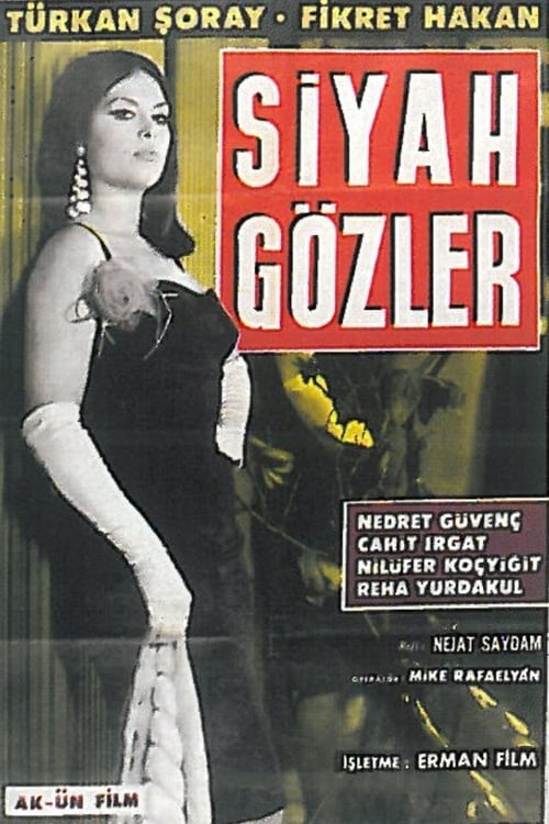 Película Siyah Gözler Gratis