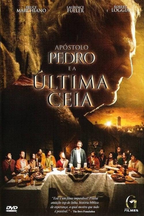 Baixar Filme Apóstolo Pedro e a Última Ceia Completamente Grátis