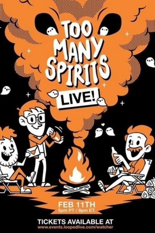 Too Many Spirits LIVE! Watch Online Full Free 2017