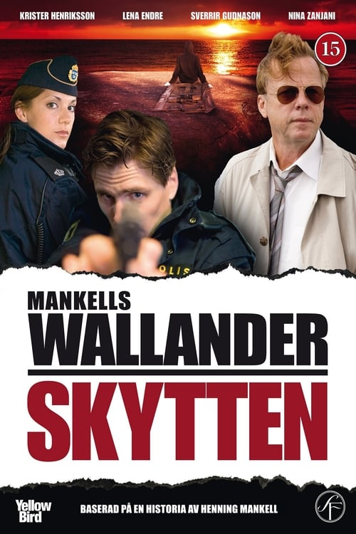 Filme Wallander 21 - Skytten Online