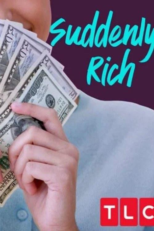 Suddenly Rich (2016)