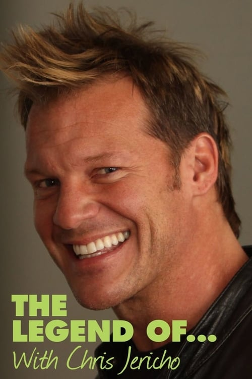 The Legend Of ... with Chris Jericho (2017)