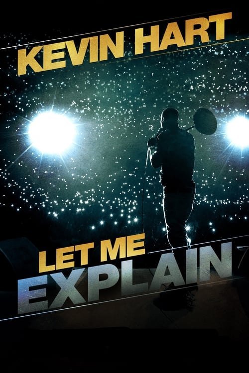 Watch streaming Kevin Hart: Let Me Explain