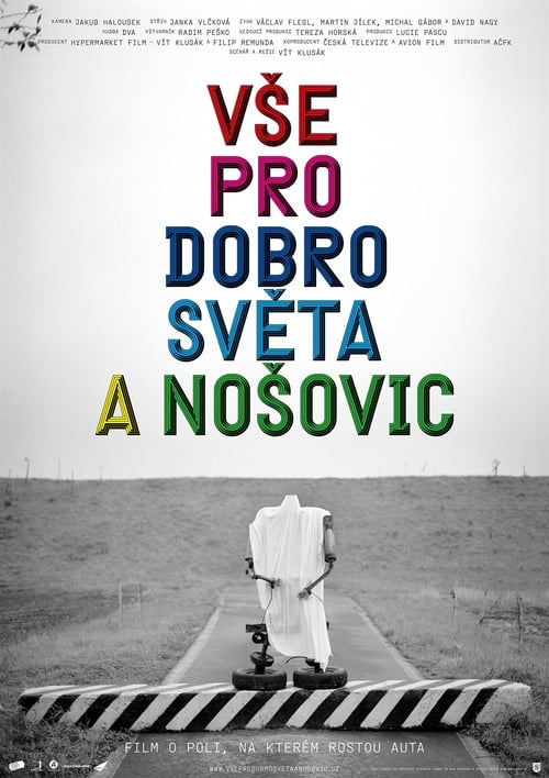 All for the good of the World and Nosovice (2011)