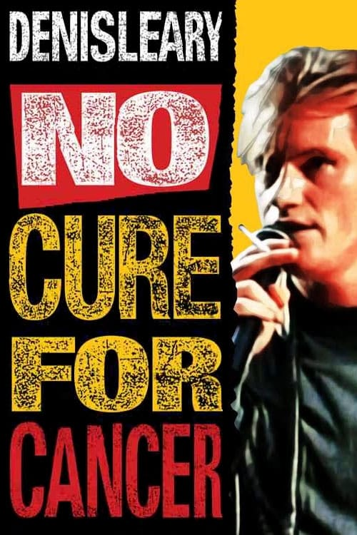 Denis Leary: No Cure for Cancer 1993