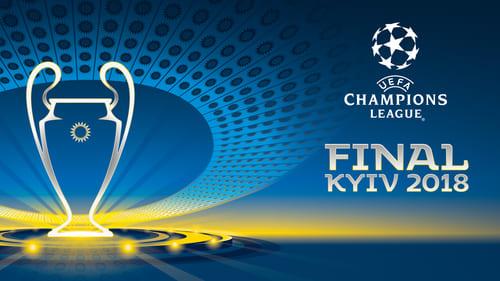 Watch Final UEFA Champions League 2018 Online Movpod