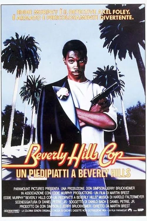 Beverly Hills Cop - Un piedipiatti a Beverly Hills (1984)