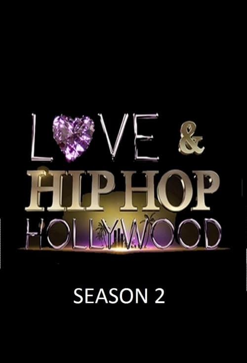 Love & Hip Hop Hollywood: Season 2