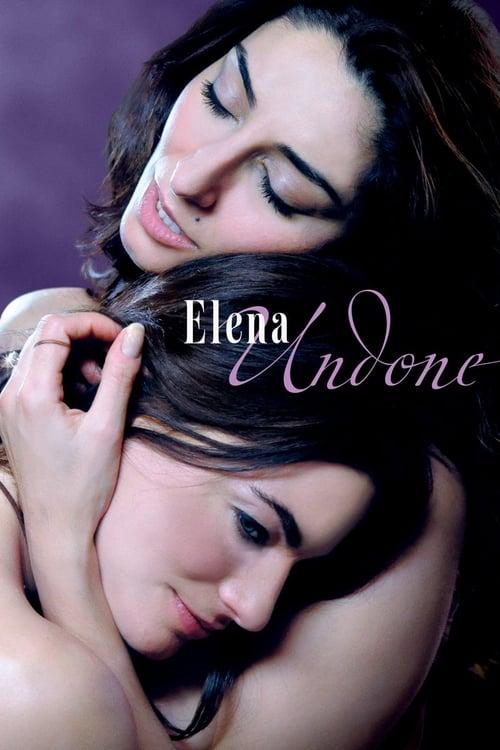 Watch Elena Undone (2010) Full Movie