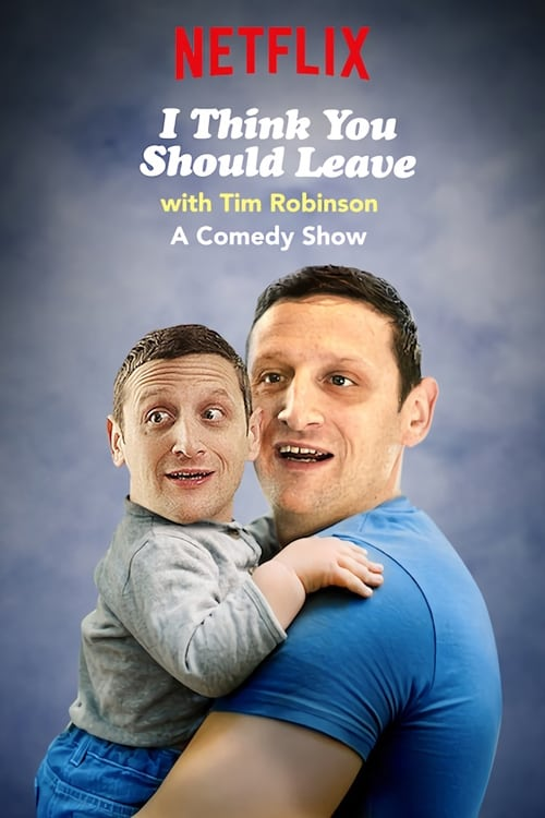 Watch I Think You Should Leave with Tim Robinson online